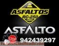 ASFALTO LIQUIDO REFORZADO RC-250/EMULSION ASFALTICA CON Y SIN POLIMEROS.