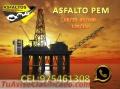 EMPRESA IVSA  -Asfalto Pen 60/70, 85/100-120/150 -Impermeabilizante contra el salitre