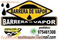 BARRERA DE VAPOR  , PEGAMENTO ASFALTICO PARA CAMARAS FRIGORIFICOS
