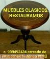 REPARACIÓN de muebles Antiguos EXCLUSIVOS  lima Perú sudamerica